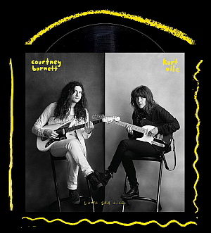 Courtney Barnett / Kurt Vile